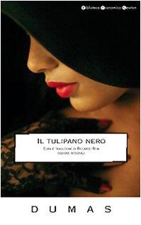 Il tulipano nero: Dumas Alexandre