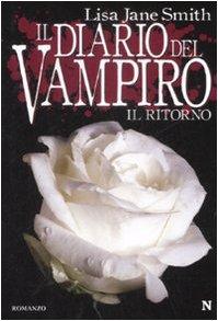 9788854115293: Il ritorno. Il diario del vampiro