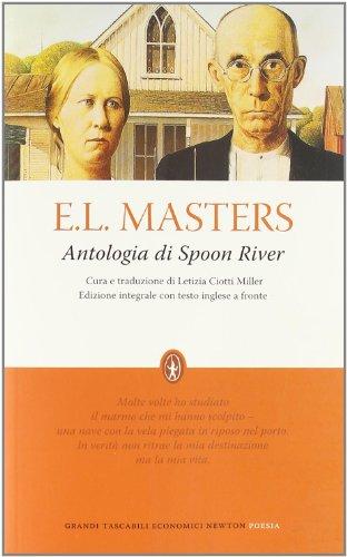 Antologia di Spoon River. Testo inglese a fronte. Ediz. integrale - Masters, E. Lee
