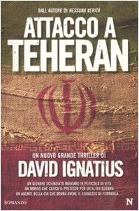 9788854117440: Attacco a Teheran.