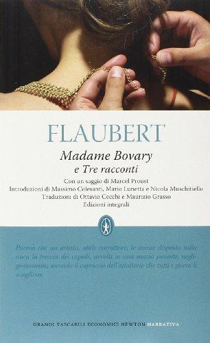 MADAME BOVARY TRE RACCONTI. EDIZ. INTEGRALI (: FLAUBERT GUSTAVE