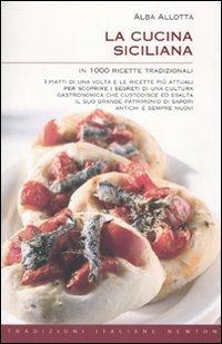 9788854121690: La cucina siciliana in 1000 ricette tradizionali