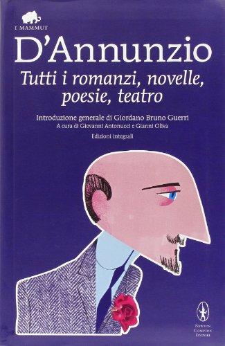 9788854127005: Tutti i romanzi, novelle, poesie, teatro