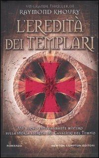 L'ereditÃ: dei Templari (8854129844) by Raymond Khoury