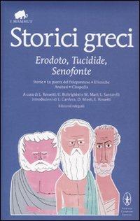 9788854131088: Storici greci. Erodoto, Tucidide, Senofonte. Ediz. integrali