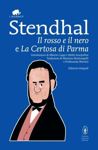 9788854136632: Il rosso e il nero-La certosa di Parma. Ediz. integrale (Grandi tascabili economici.I mammut)