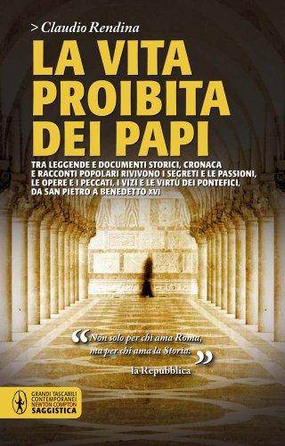 9788854137134: La vita proibita dei papi