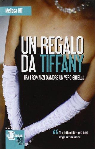 9788854137349: Un regalo da Tiffany (Gli insuperabili)
