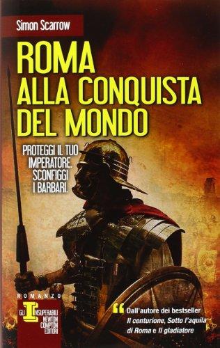 Roma alla conquista del mondo (8854139866) by Simon Scarrow