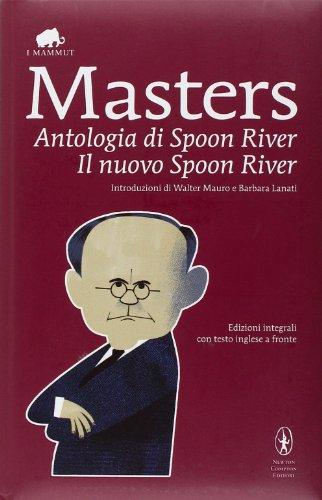 9788854141070: Antologia di Spoon River-Il nuovo Spoon River. Ediz. integrali