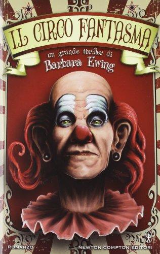 Il circo fantasma (9788854141476) by [???]
