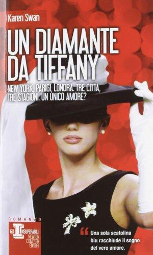 9788854142701: Un diamante da Tiffany (Gli insuperabili)