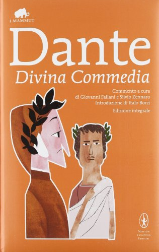 9788854143265: La Divina Commedia. Ediz. integrale (Grandi tascabili economici.I mammut)