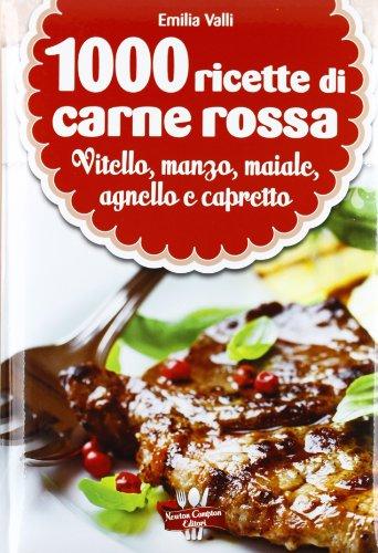 9788854144637: 1000 ricette di carne rossa (La nuova cucina del buongustaio)
