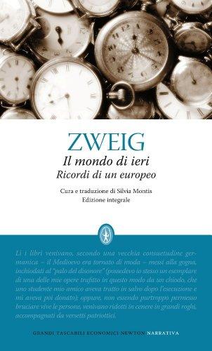 9788854146624: Il mondo di ieri. Ricordi di un europeo. Ediz. integrale