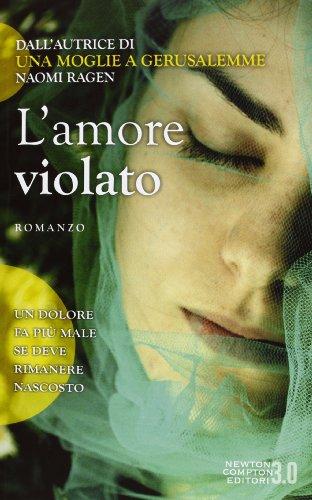 L'amore violato (8854147931) by Naomi Ragen