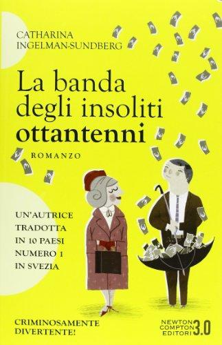 La banda degli insoliti ottantenni: Ingelman-Sundberg, Catharina