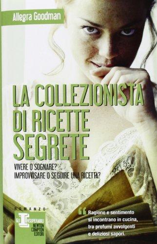 9788854150263: La collezionista di ricette segrete