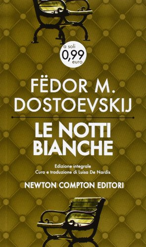 le notti bianche: Dostojevsky F.