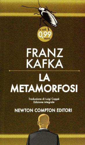 La metamorfosi. Ediz. integrale: Franz Kafka