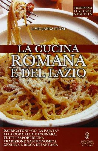 9788854158658: La cucina romana e del Lazio (Tradizioni italiane)