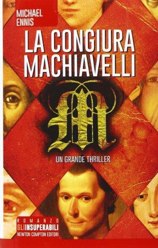 9788854160477: La congiura Machiavelli