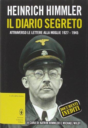 9788854162105: Il diario segreto attraverso le lettere alla moglie (1927-1945)