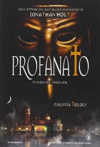 9788854162471: Profanato. Carnivia trilogy