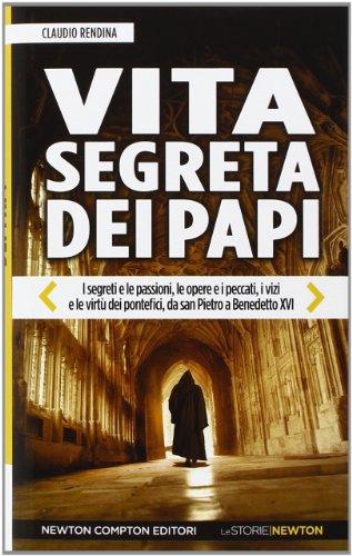 9788854162815: Vita segreta dei papi (Le storie Newton)