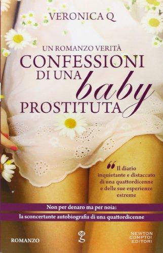 Confessioni di una baby prostituta: Veronica Q