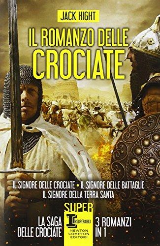 9788854164086: Il romanzo delle crociate (eNewton Narrativa) (Italian Edition)