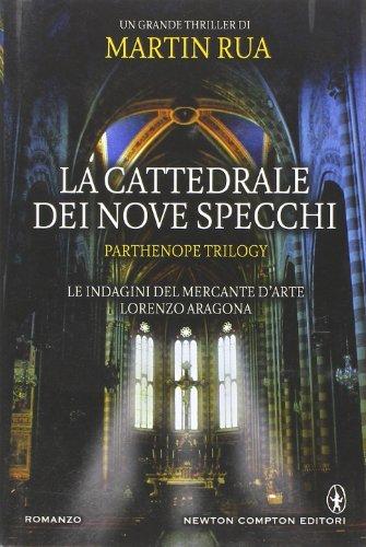 9788854164215: La cattedrale dei nove specchi. Parthenope trilogy (Nuova narrativa Newton)