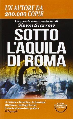 9788854164987: Sotto l'aquila di Roma