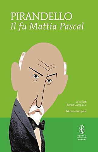 9788854165380: Il fu Mattia Pascal. Ediz. integrale