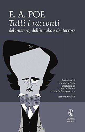 9788854165403: Tutti i racconti del mistero, dell'incubo e del terrore. Ediz. integrale