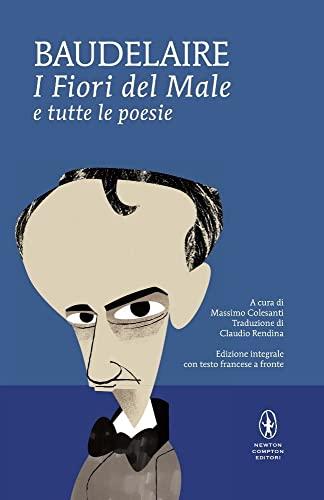 9788854168091: I fiori del male e tutte le poesie. Testo francese a fronte. Ediz. integrale (I MiniMammut)