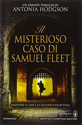 9788854169357: Il misterioso caso di Samuel Fleet (Nuova narrativa Newton)