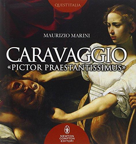 9788854169395: Caravaggio «pictor praestantissimus»