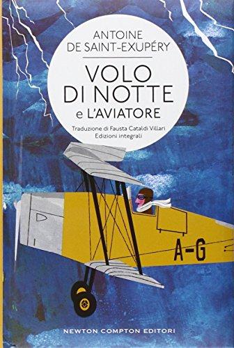 9788854172968: Volo di notte-L'aviatore. Ediz. integrali