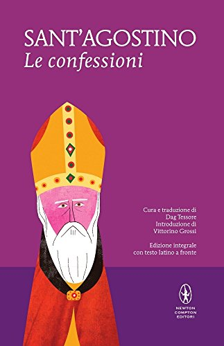 Le confessioni. Testo latino a fronte (Hardback): Agostino (sant )