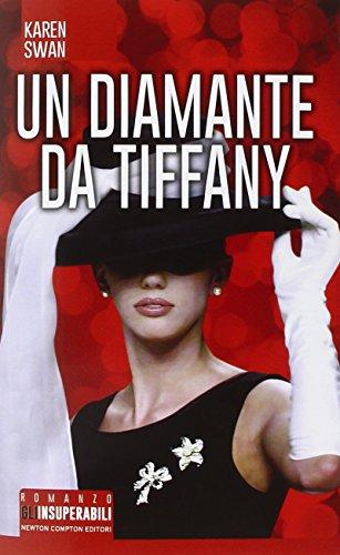 9788854176744: Un diamante da Tiffany (Gli insuperabili)