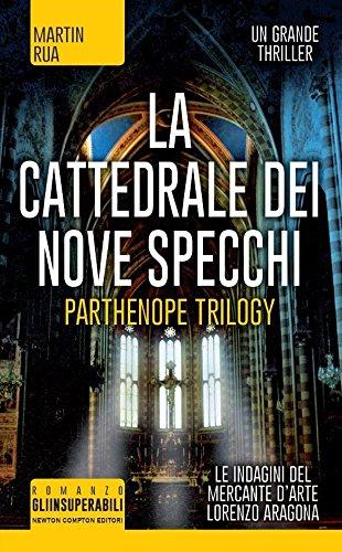 9788854177789: La cattedrale dei nove specchi. Parthenope trilogy (Gli insuperabili)