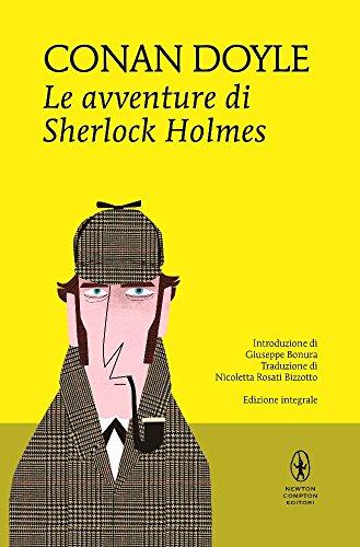Le avventure di Sherlock Holmes. Ediz. integrale: Arthur Conan Doyle