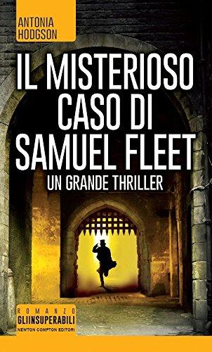 9788854181182: Il misterioso caso di Samuel Fleet (Gli insuperabili)