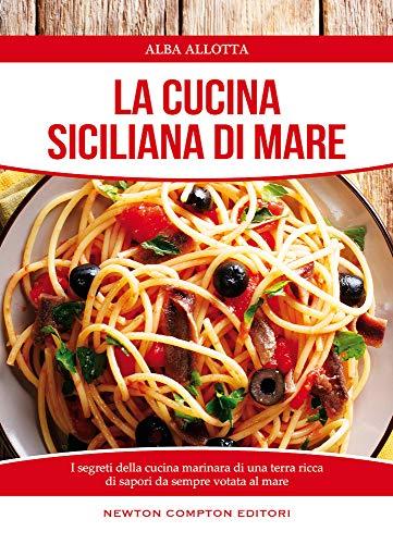 9788854181366: La cucina siciliana di mare (Cucina di mare) - ZVAB ...