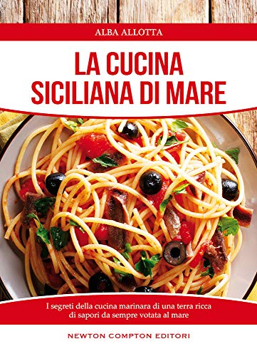 9788854181366: La cucina siciliana di mare - AbeBooks - Alba Allotta ...