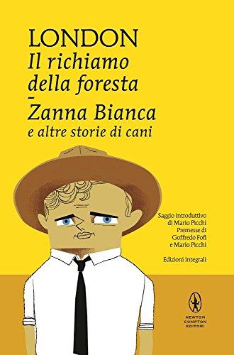 Il richiamo della foresta-Zanna Bianca e altre: London, Jack