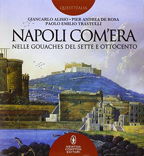 9788854182271: Napoli com'era nelle gouaches del Sette e Ottocento