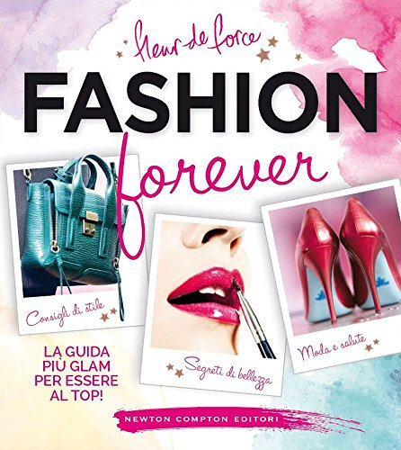 9788854182882: Fashion forever (Grandi manuali Newton)