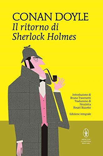 Il ritorno di Sherlock Holmes. Ediz. integrale: Arthur Conan Doyle